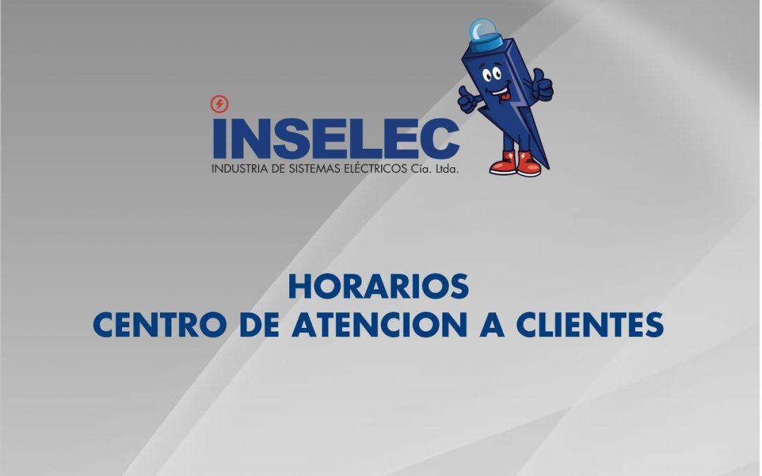 HORARIOS CENTRO DE ATENCION A CLIENTES INSELEC