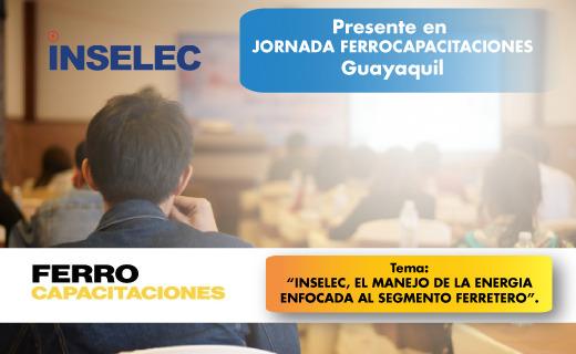 Inselec expositor y conferencista en Ferrocapacitaciones Guayaquil