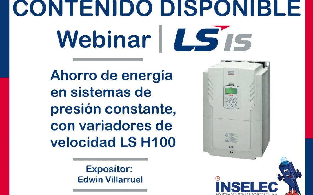WEBINAR LS Ahorro de energía en sistemas de presión constante, con variadores de velocidad LS H100